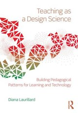 Teaching as a Design Science | Diana Laurillard |