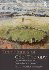 Techniques in Grief Therapy | Robert A. Neimeyer |