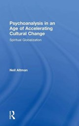Psychoanalysis in an Age of Accelerating Cultural Change | Neil Altman |