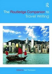 The Routledge Companion to Travel Writing | Carl Thompson |