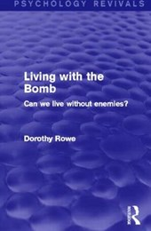 Living with the Bomb (Psychology Revivals)