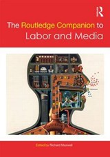 The Routledge Companion to Labor and Media |  |