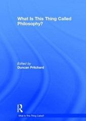 What Is This Thing Called Philosophy? | Duncan Pritchard |