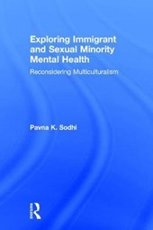 Exploring Immigrant and Sexual Minority Mental Health