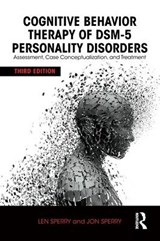 Cognitive Behavior Therapy of DSM-5 Personality Disorders | Sperry, Len ; Sperry, Jon |