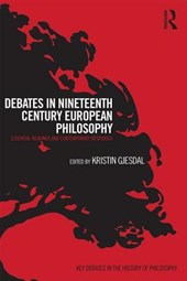 Debates in Nineteenth-Century European Philosophy