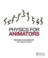 Physics for Animators | Michele Bousquet |