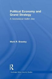 Political Economy and Grand Strategy