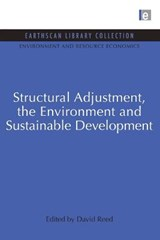 Structural Adjustment, the Environment and Sustainable Development | David Reed |