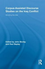 Corpus-Assisted Discourse Studies on the Iraq Conflict | auteur onbekend |