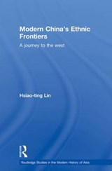 Modern China's Ethnic Frontiers | Hsiao-ting Lin |