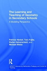 The Learning and Teaching of Geometry in Secondary Schools | Patricio Herbst |