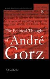 The Political Thought of Andre Gorz