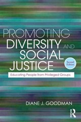 Promoting Diversity and Social Justice | Diane J. Goodman |