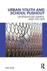 Urban Youth and School Pushout | Eve Tuck |