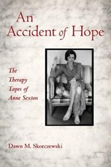 An Accident of Hope | Dawn M. Skorczewski |