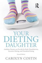 Your Dieting Daughter | Carolyn Costin |