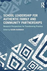School Leadership for Authentic Family and Community Partnerships | auteur onbekend |