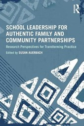 School Leadership for Authentic Family and Community Partnerships |  |