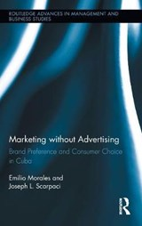 Marketing Without Advertising | Morales, Emilio ; Scarpaci, Joseph L. |