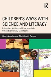 Children's Ways With Science and Literacy