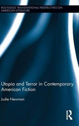 Utopia and Terror in Contemporary American Fiction | Judie Newman |