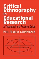 Critical Ethnography in Educational Research | Phil Francis Carspecken |