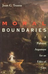 Moral Boundaries | Joan C. Tronto |