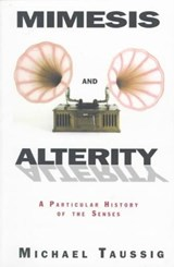 Mimesis and Alterity | Michael Taussig |