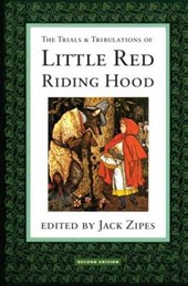 Trials and Tribulations of Little Red Riding Hood