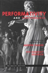 Performativity and Performance | Eve Kosofsky Sedgwick |