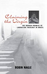 Claiming the Virgin | Robin Nagle |