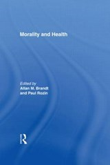 Morality and Health | Allan M. Brandt |
