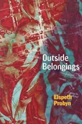 Outside Belongings | Elspeth Probyn |