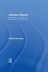 Infectious Rhythm | Barbara Browning |
