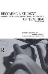 Becoming a Student of Teaching | Bullough, Robert V. ; Gitlin, Andrew David |