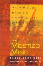 The Mestizo Mind