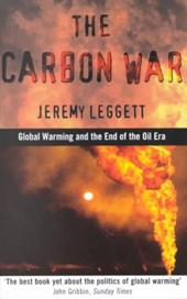The Carbon War | Jeremy K. Leggett |