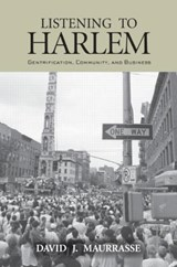 Listening to Harlem | David J. Maurrasse |