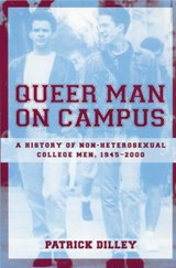 Queer Man on Campus | Patrick Dilley |