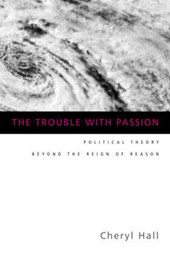 The Trouble With Passion