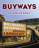 Buyways | Catherine Gudis |