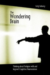 The Wondering Brain | Kelly Bulkeley |