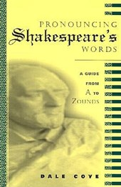 Pronouncing Shakespeare's Words