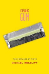 Chewing Gum | M. R. Redclift |
