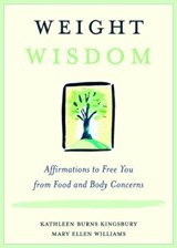 Weight Wisdom | Kathleen Burns Kingsbury |