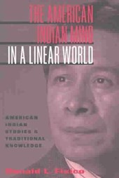 The American Indian Mind in a Linear World