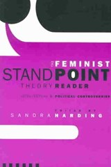 The Feminist Standpoint Theory Reader | Sandra Harding |