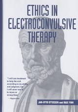 Ethics in Electroconvulsive Therapy | Ottosson, Jan-Otto ; Fink, Max |