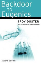 Backdoor to Eugenics | Troy Duster |